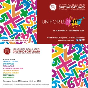 INVITO UNIFORTUNART vernissage venerdì 28 novembre 2014ore 19,00 BENEVENTO