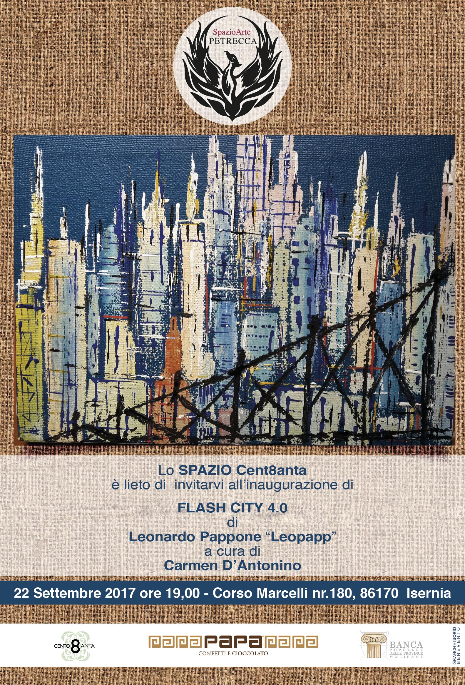 Mostra Personale : Flash City 4.0. U2013 Galleria Du0027arte Cent8anta U2013 Isernia.  Vernissage: Venerdì 22 Settembre 2017 Ore 19,00.